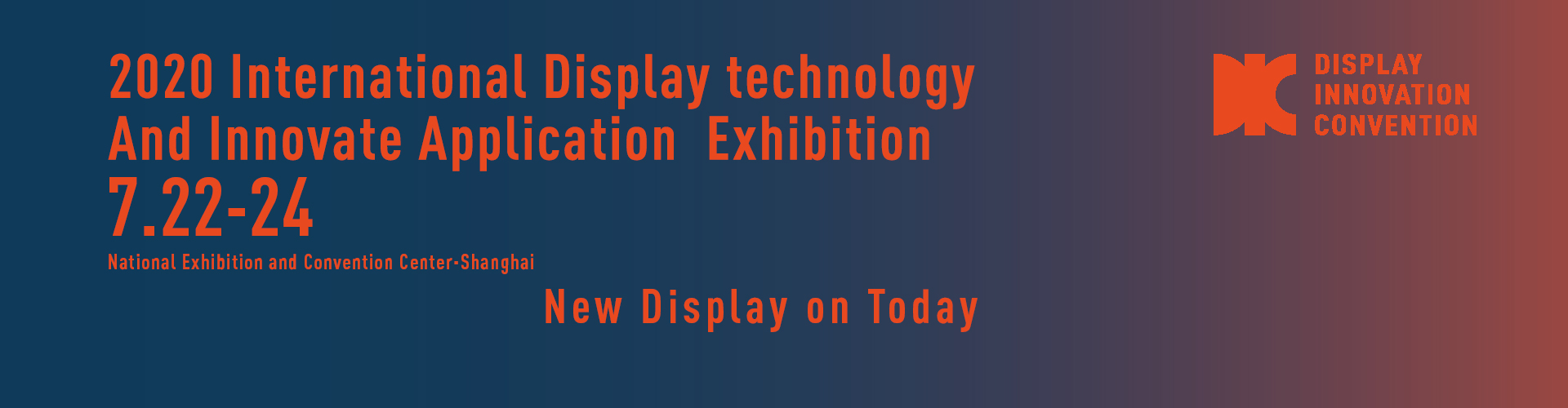 DIC EXPO 2020 International Display Technology and Innovate Application Exhibiti